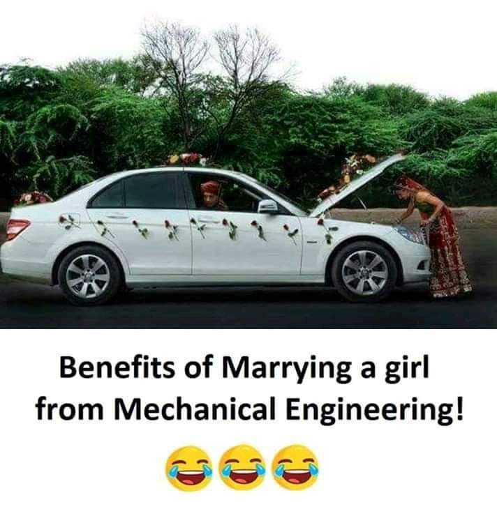 😜 चुटकुल्ले शादी के 😜 - Benefits of Marrying a girl from Mechanical Engineering !  - ShareChat