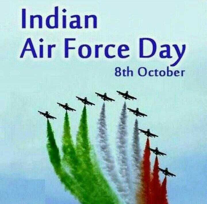 Air Force Day - Indian Air Force Day 8th October  - ShareChat