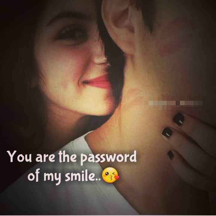 Romantic Whatsapp Status - You are the password of my smile . .  - ShareChat