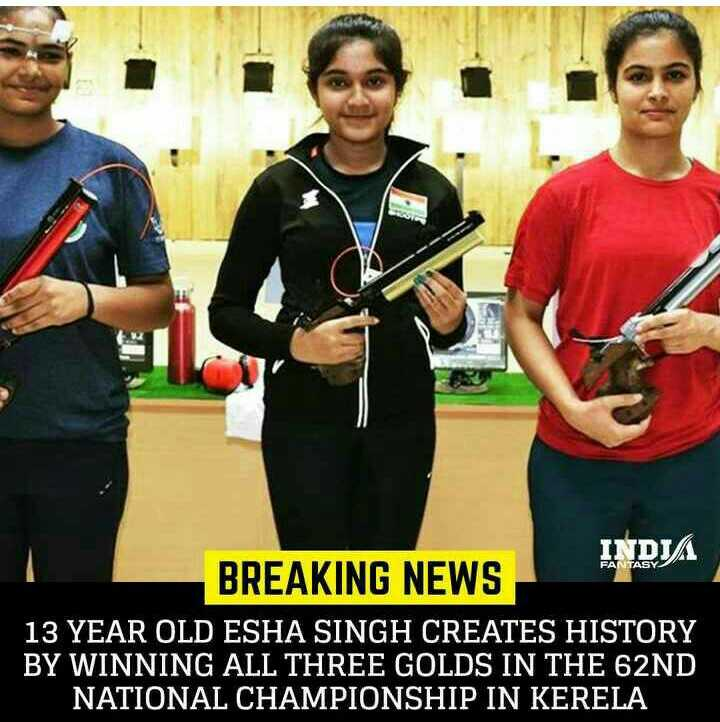 ईशा सिंह - INDIA BREAKING NEWS 13 YEAR OLD ESHA SINGH CREATES HISTORY BY WINNING ALL THREE GOLDS IN THE 62ND NATIONAL CHAMPIONSHIP IN KERELA  - ShareChat