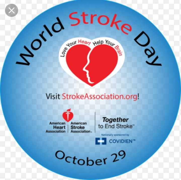 world stroke day - our Heart Help You jour Brai Love Yo ve Day World Visit Stroke Association . org ! American American Heart Stroke Association Association . Together to End Stroke Nationally speared by COVIDIEN October 29  - ShareChat