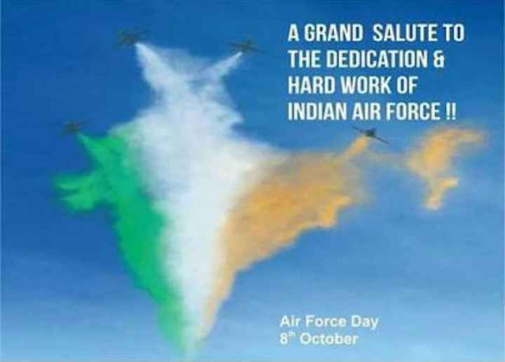 Air Force Day - A GRAND SALUTE TO THE DEDICATION & HARD WORK OF INDIAN AIR FORCE ! ! Air Force Day 8 October  - ShareChat