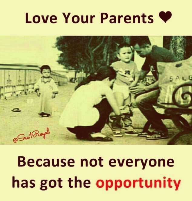 🎞️ ലിറിക്കല് വീഡിയോസ് - Love Your Parents @ Sual Royal Because not everyone has got the opportunity  - ShareChat